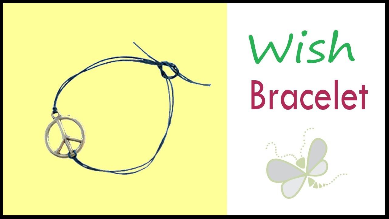 How To Make a Wish Bracelet