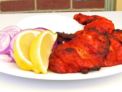 How To Make Tandoori Chicken - Indian Video Recipe