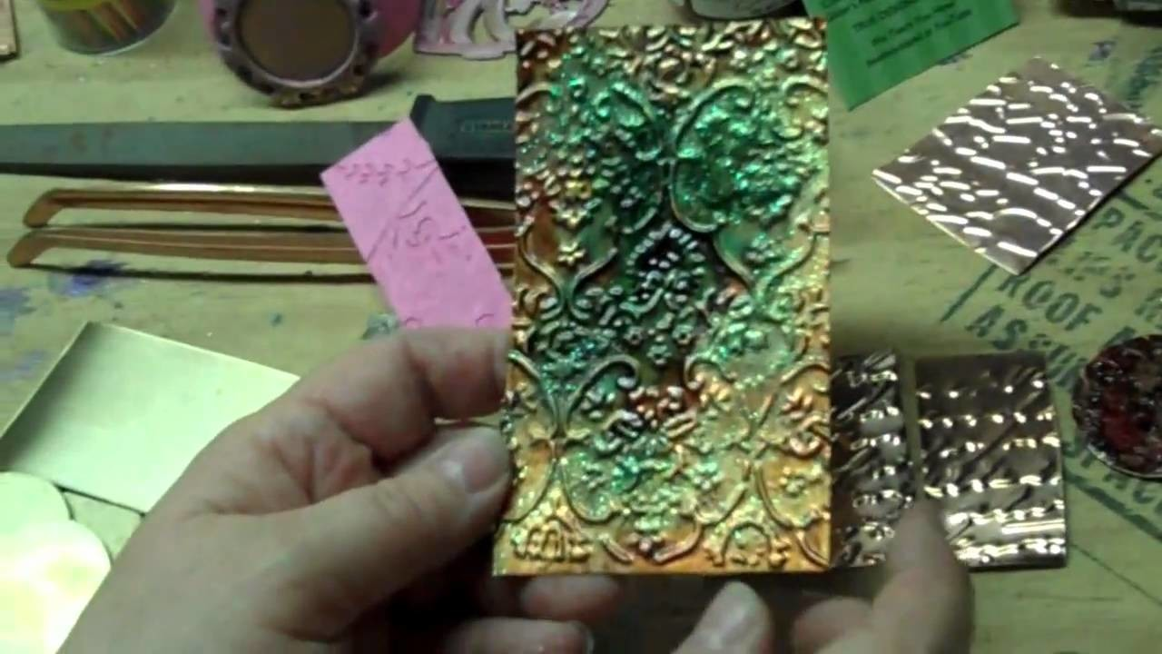 How to Use a Cuttlebug on Metal, Mica; A Bit About Torch Patina on Copper