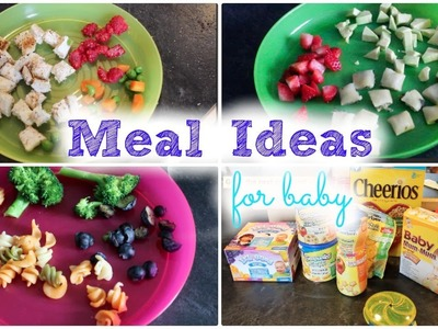 Meal Ideas For Baby!    MickIsAMom