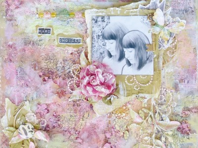Mixed media layout . Start to finish tutorial - how to