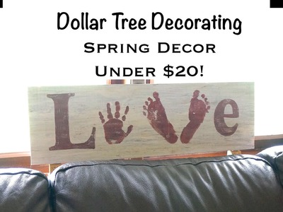 Dollar Tree Decorating - Spring Decor