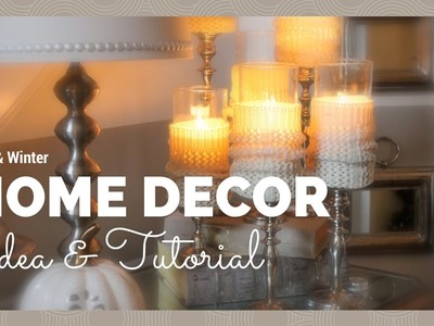 HOME DECOR:  Fall.Winter Home Decor Idea & Tutorial
