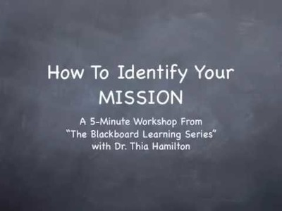 How To Identify Your Mission