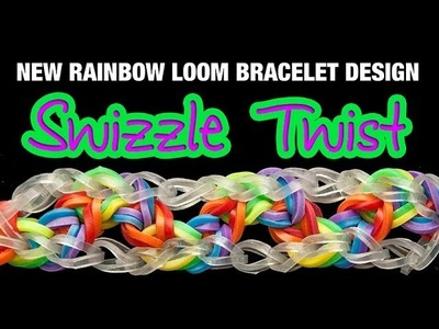 NEW Rainbow Loom Bracelet - THE SWIZZLE TWIST