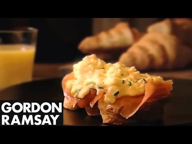 Ramsay's Classic Scrambled Eggs and Smoked Salmon - Gordon Ramsay
