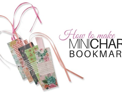 How to make Mini Charm Bookmarks | with Jennifer Bosworth of Shabby Fabrics