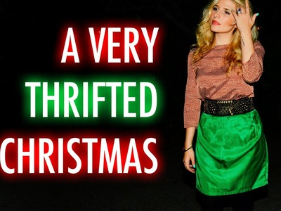 A Very Thrifted Christmas with Mr. Kate - Thrift Store Gifts, Decor and Outfit
