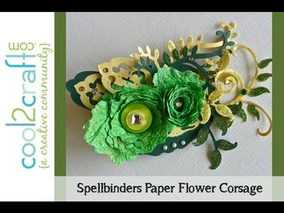 How to Make Paper Flower Corsage with Spellbinders Die-Cuts by Lisa Fulmer