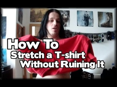 How to Stretch a  T-shirt Without Ruining It [Nick Sheridan]