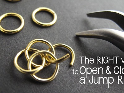 How to Open and Close a Jump Ring the Right Way - Jewelry Tutorial HQ