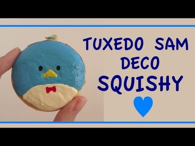 Tuxedo Sam Deco Squishy Tutorial