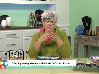 Cubic Right-Angle Weave with Marcia DeCoster: Shapes Preview