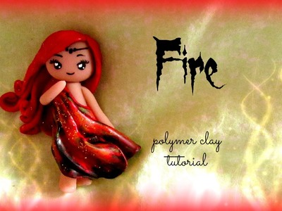 4 Elements - Fire - Polymer clay Tutorial ❀ Doll Chibi