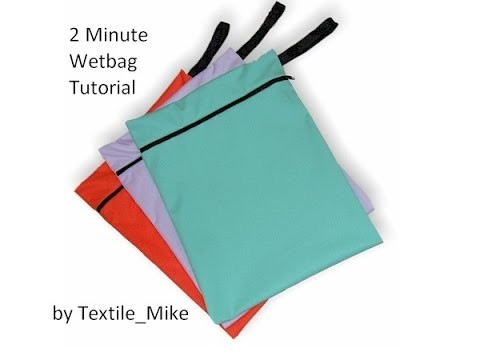 How to: Make a wetbag (sewn in under 2 minutes)