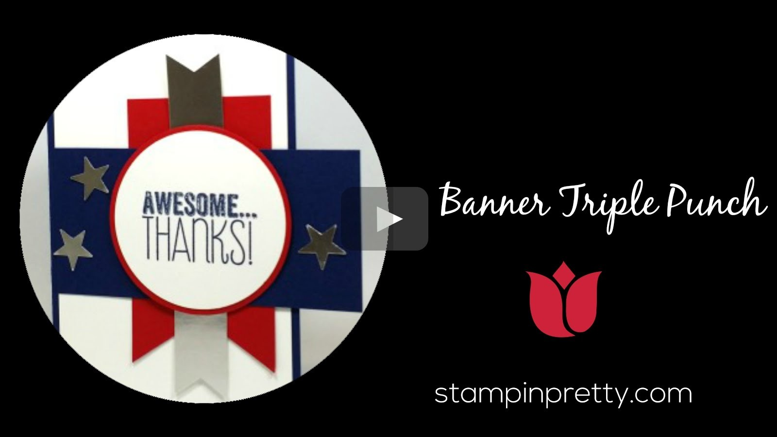 Stampin' Up! Tutorial:  How to Use the Banner Triple Punch