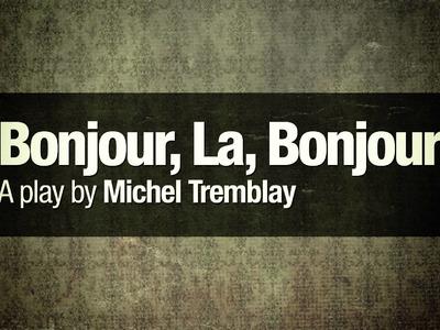 Bonjour La Bonjour (Official Trailer)