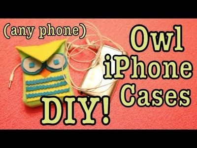 DIY: OWL iPHONE Case! (Any Phone)