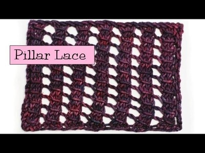 Fancy Stitch Combos - Pillar Lace