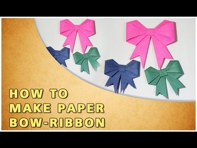 HOW TO MAKE AN ORIGAMI BOW - RIBBON | TRADITIONAL PAPER TOY