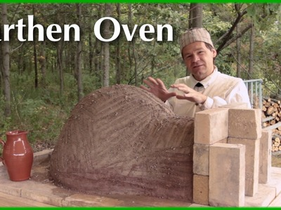 How to Build an Earthen Oven