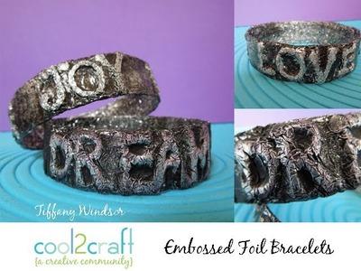How to Make Embossed Foil Water Bottle Bracelets by Tiffany Windsor