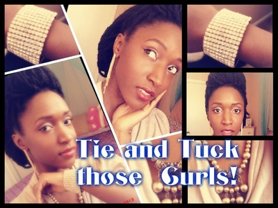 How to: Tutorial- Tie & Tuck - Old Curly Locs?