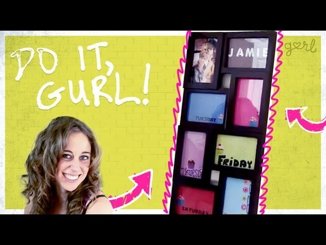Do It, Gurl - How To Make A Calendar From A Picture Frame