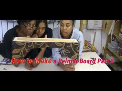 How to make a Pelmet Board Part 2