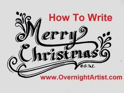 Write Merry Christmas Fancy Letters Speed Tutorial