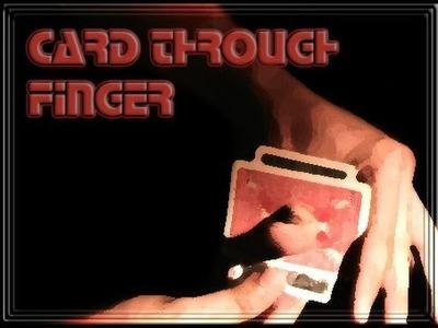 Card through Thumb Tutorial. Penetracion de carta secreto