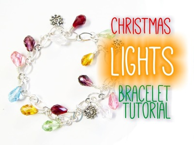 Christmas Lights Bracelet Tutorial | eclecticdesigns