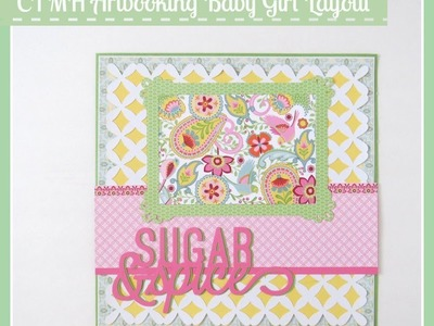 Close to My Heart Artbooking Sugar and Spice Layout