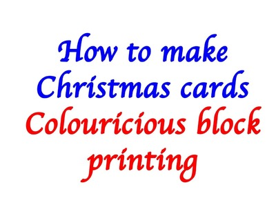 How to make Christmas cards - with block printing
