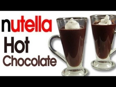 How To Make Nutella [Hot Chocolate] [Recipe] [At Home]
