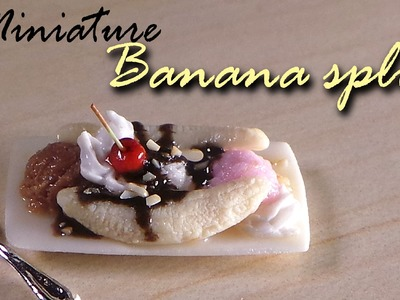 Miniature Banana Split - Polymer Clay Tutorial