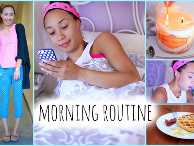 Morning Routine! ☼