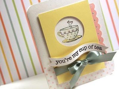 My Cup of Tea - Make a Card Monday #95