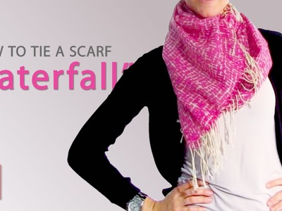 Way To Wear A Scarf - The Waterfall