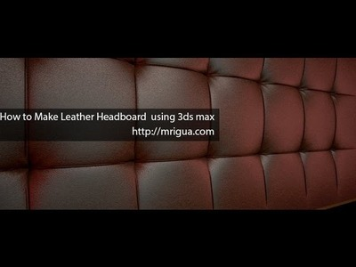 How to Make Leather Headboard