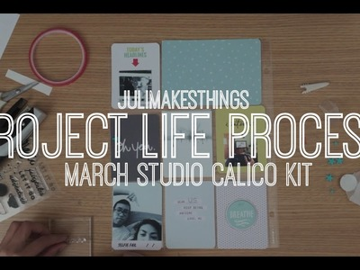 Project Life Process: Studio Calico Odyssey March Kit | julimakesthings