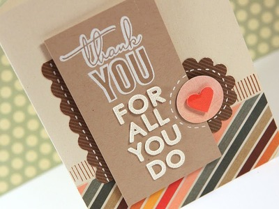Thank You For All You Do - Make a Card Monday #160