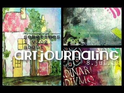 Sometimes i vlog about art journaling on 8.jul.13