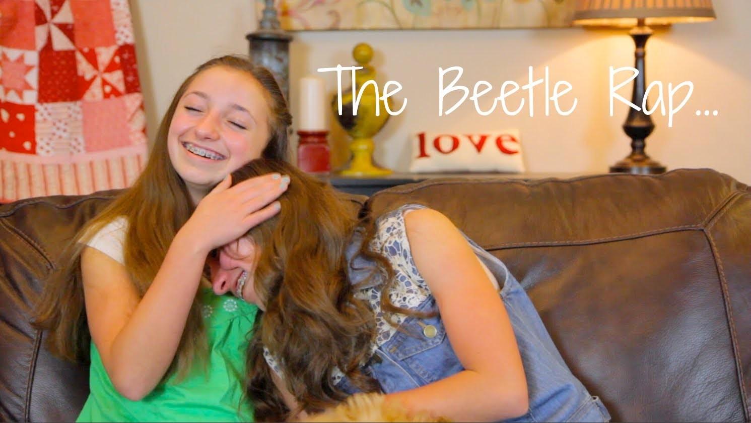 The Beetle Rap | Brooklyn and Bailey