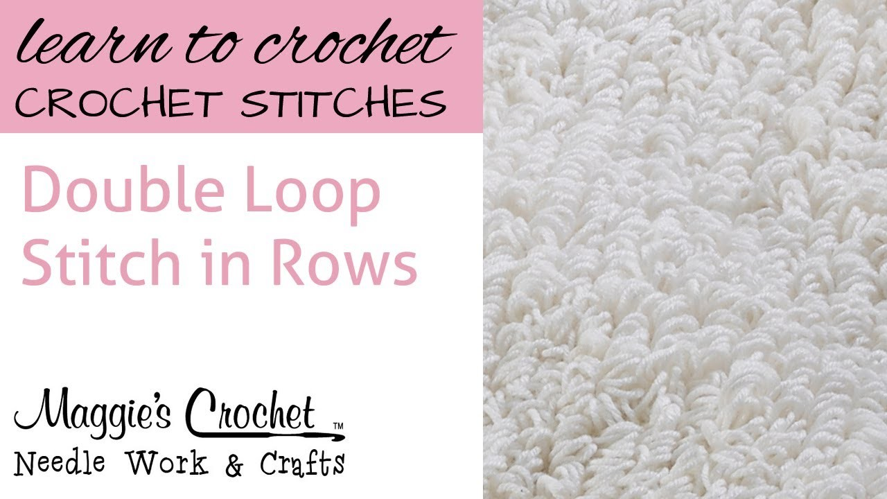 Double Loop Stitch in Rows