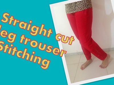 How to stitch straight leg ladies trouser