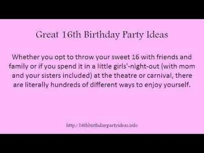 Great 16th Birthday Party Ideas