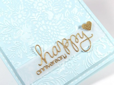 Happy Anniversary Card - Make a Card Monday #223