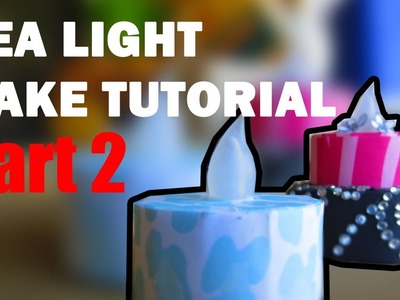 How-To Tea Light Cake Tutorial - Part 2