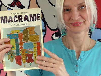Macramé: The Art of Creative Knotting (Book Review)